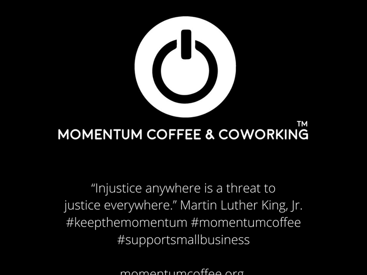 Making of Momentum Coffee and Coworking TM – June 3, 2020